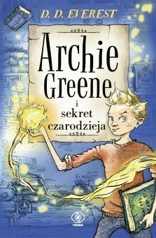 Archie_Greene_i_sekret_czarodzieja_OKLADKA