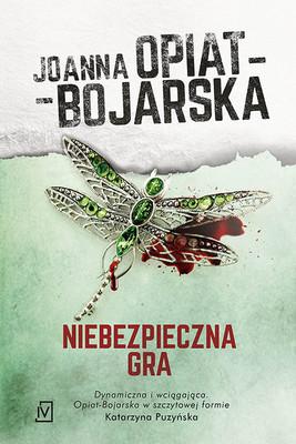 joanna-opiat-bojarska-niebezpieczna-gra-cover-okladka