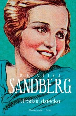 kristina-sandberg-maj-tom-1-urodzic-dziecko-cover-okladka