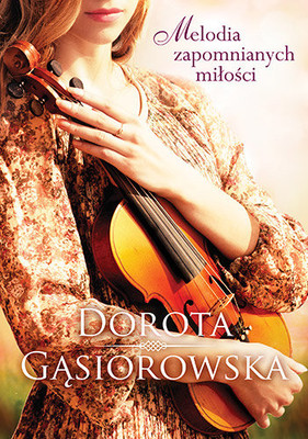 gasiorowska-melodia-zapomnianych-milosci-cover-okladka